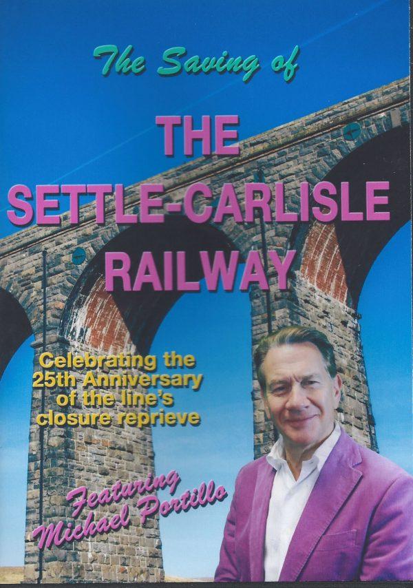 The Saving of the Settle-Carlisle Railway